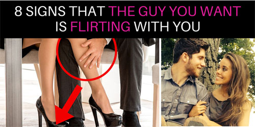 signs that he likes you flirt