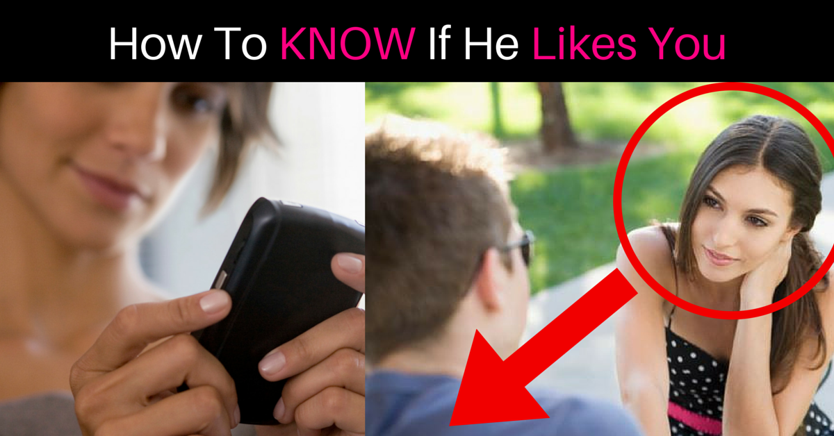 How To Know If A Guy Youre Dating Likes You