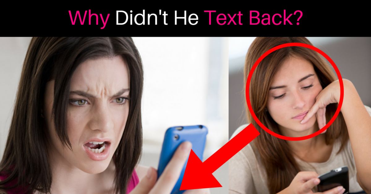 Why Guys Don T Text Back Right Away